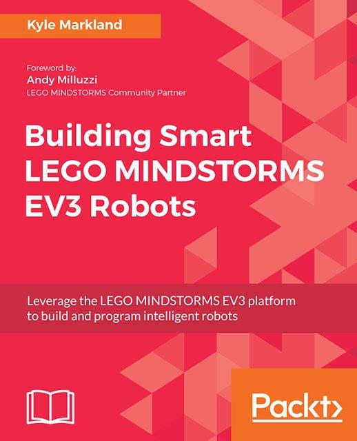 LEGO Building Smart LEGO Mindstorms EV3 Robots